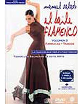 El Baile Flamenco Vol. 3 (DVD+CD), Farrucas, Tangos