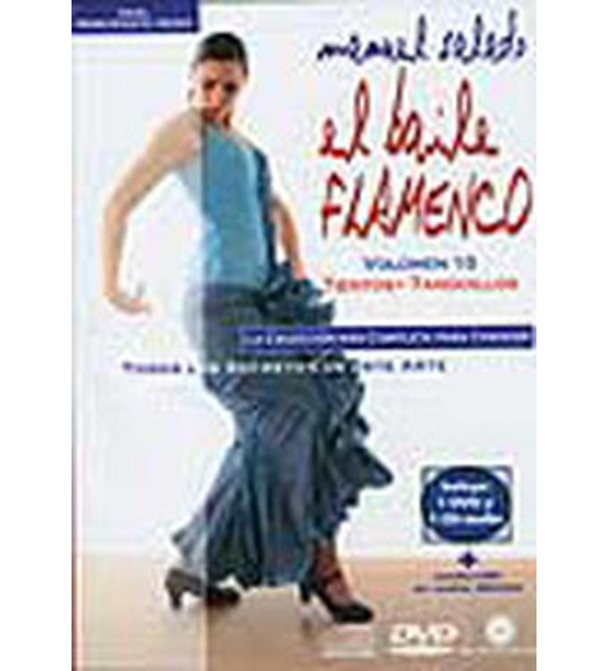 El Baile Flamenco Vol. 10 (DVD+CD), Tientos, Tanguillos