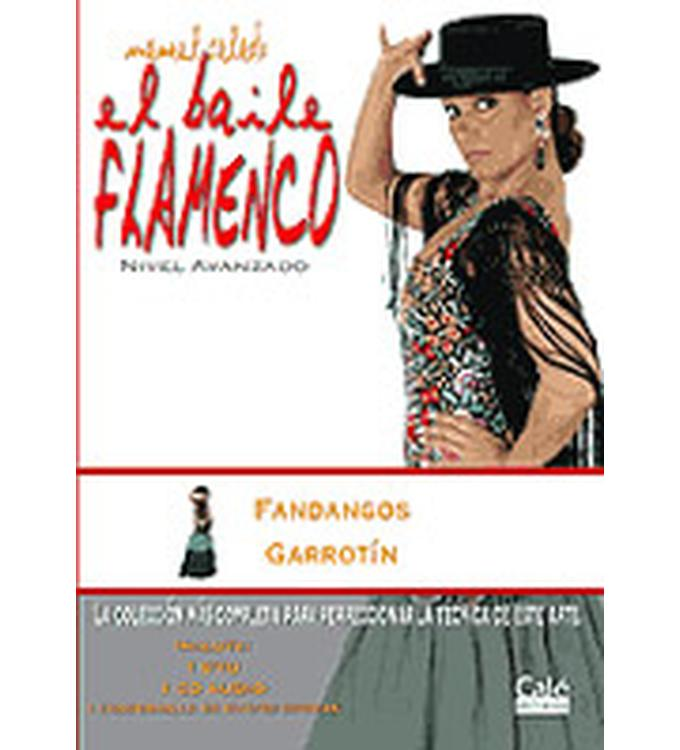El Baile Flamenco Vol. 11 (DVD+CD), Fandangos, Garrotin