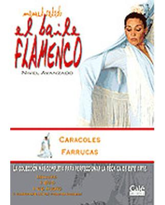El Baile Flamenco Vol. 14 (DVD+CD), Caracoles, Farrucas