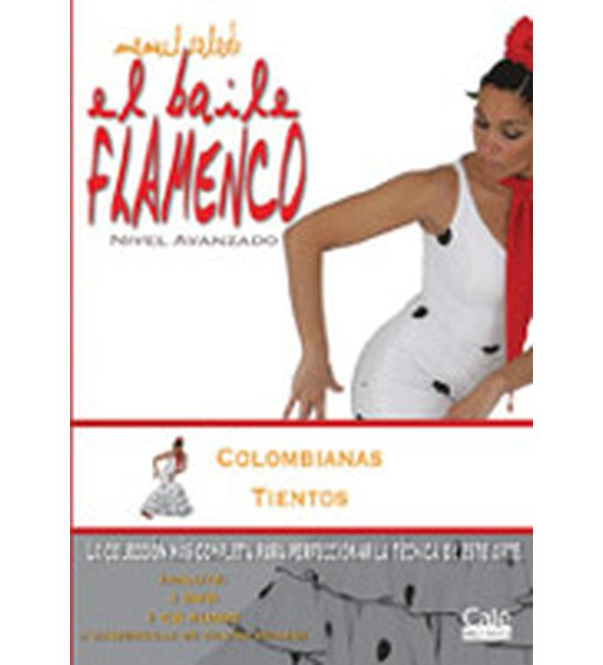 El Baile Flamenco Vol. 15 (DVD+CD), Columbianas, Tientos